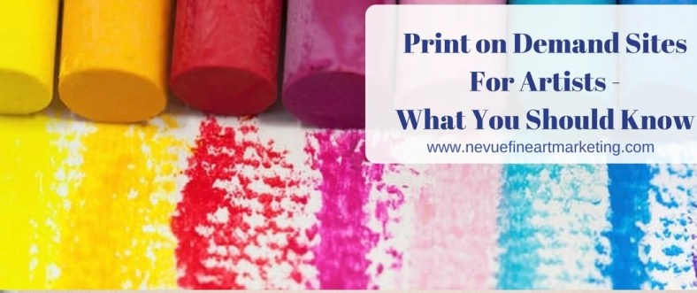 Print on Demand Sites For Artists - What You Should Know