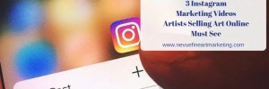 3 Instagram Marketing Videos Artists Selling Art Online Must See