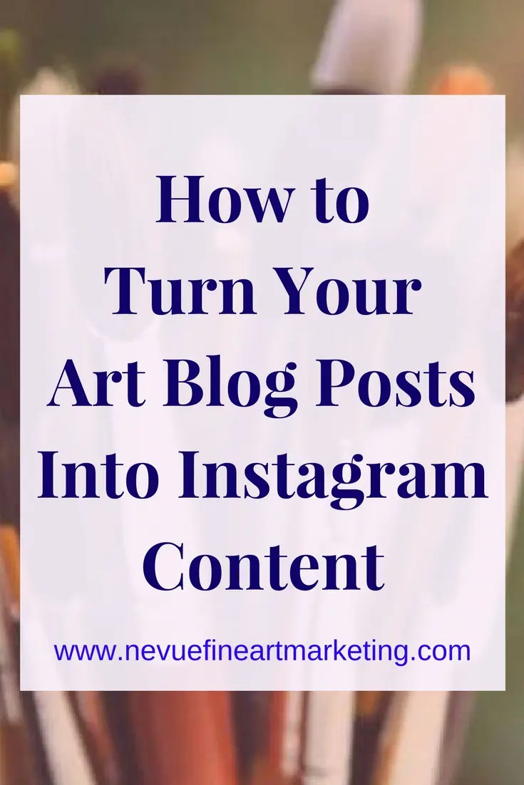 How to Turn Your Art Blog Posts into Instagram Content. Learn how to repurpose your blog content on Instagram.