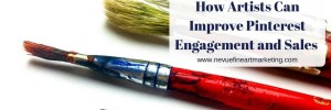 How Artists Can Improve Pinterest Engagement and Sales