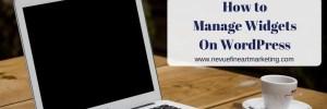 How to Manage Widgets on WordPress