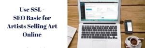 Use SSL – SEO Basic for Artists Selling Art Online