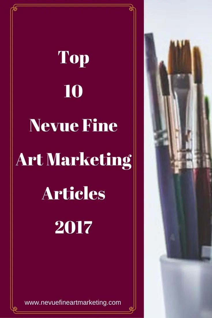 It is already the end of another year. Did you reach your artist goals in 2017? Are you looking to grow your art business even more in 2018? Learn how to by reading the top 10 Nevue Fine Art Marketing Articles.