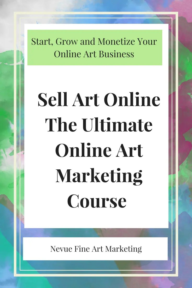 Sell art online the ultimate online art marketing course for Where can i sell paintings online