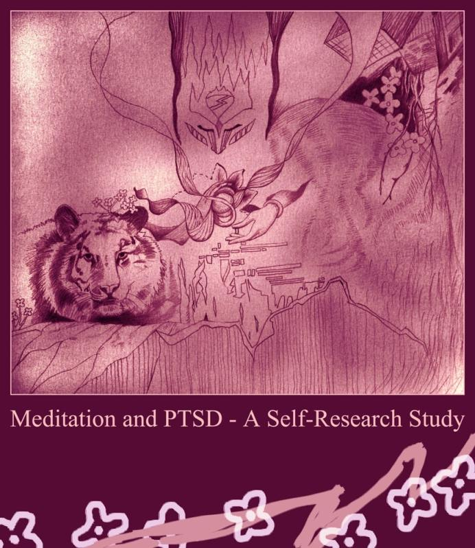 Meditation and PTSD - A Self-Research Study