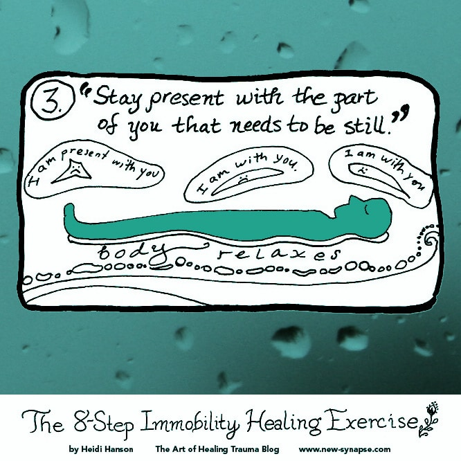 "drawing of a person lying down with the words ""Stay Present with the part of you that needs to be Still."""