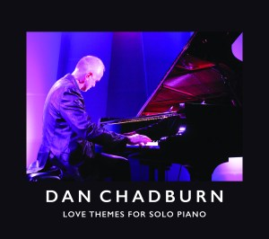 Dan Chadburn - Love Themes for Solo Piano - Hi Rez Album Cover (1)