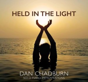 Dan Chadburn Held in the Light Album Review by Dyan Garris