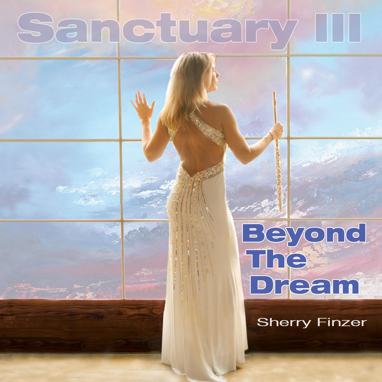 Sanctuary ~ Beyond The Dream