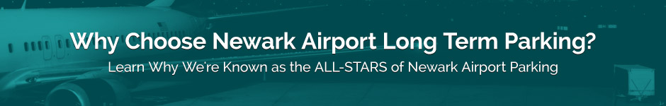 Choose Newark Airport Long Term Parking
