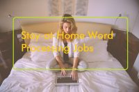 Stay at Home Word Processing Jobs