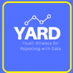 Youth Alliance for Reporting with Data (YARD)