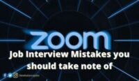 Zoom Job Interview Mistakes you should take note of