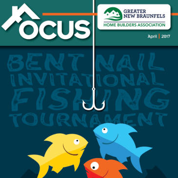 Focus- The official publication of The Greater New Braunfels Home Builders Association
