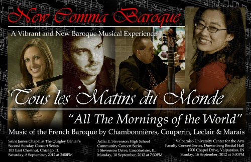 "New Comma Baroque - ""Tous les Matins du Monde"" (All the Mornings of the World)"