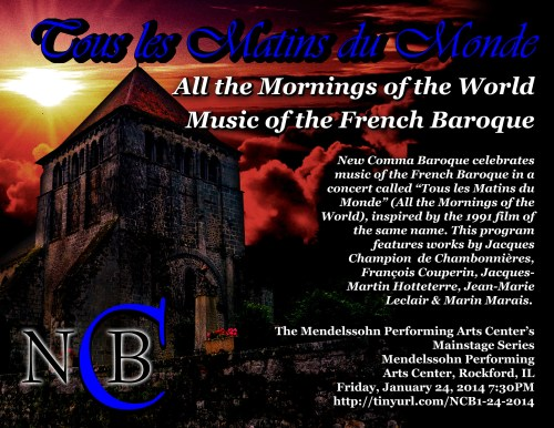 "New Comma Baroque – Tous les Matins Du Monde ""All the Mornings of the World"" – Music of the French Baroque"