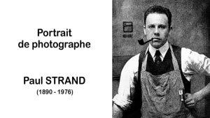 Paul Strand (1890 – 1976)