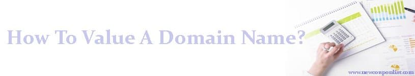 How To Value A Domain Name?