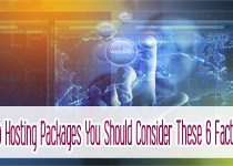 6 Factors to Consider When Choosing Web Hosting Packages