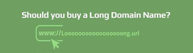 Should you buy a Long Domain Name ?