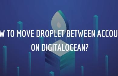 How to Move Droplet Between Accounts on DigitalOcean