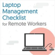 Laptop Management Checklist for Remote Workers [Infographic]