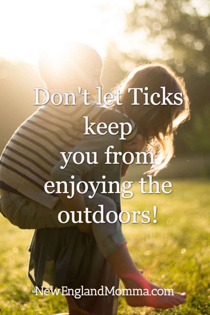 Here are some tips to keep you and your family outdoors even if there are ticks!