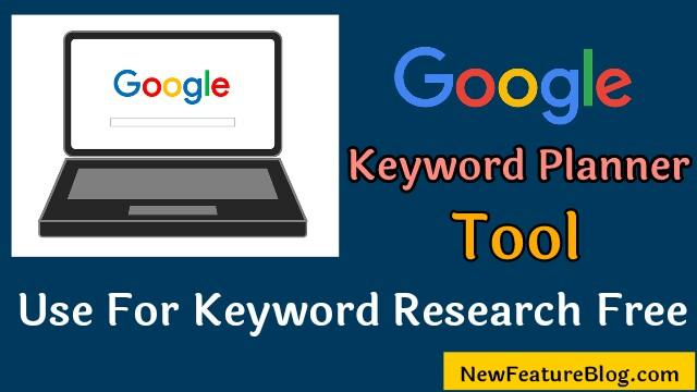 Google keyword planner tool free use kaise kare