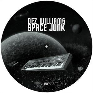 DEZ WILLIAMS: Space Junk / Falling Upwards