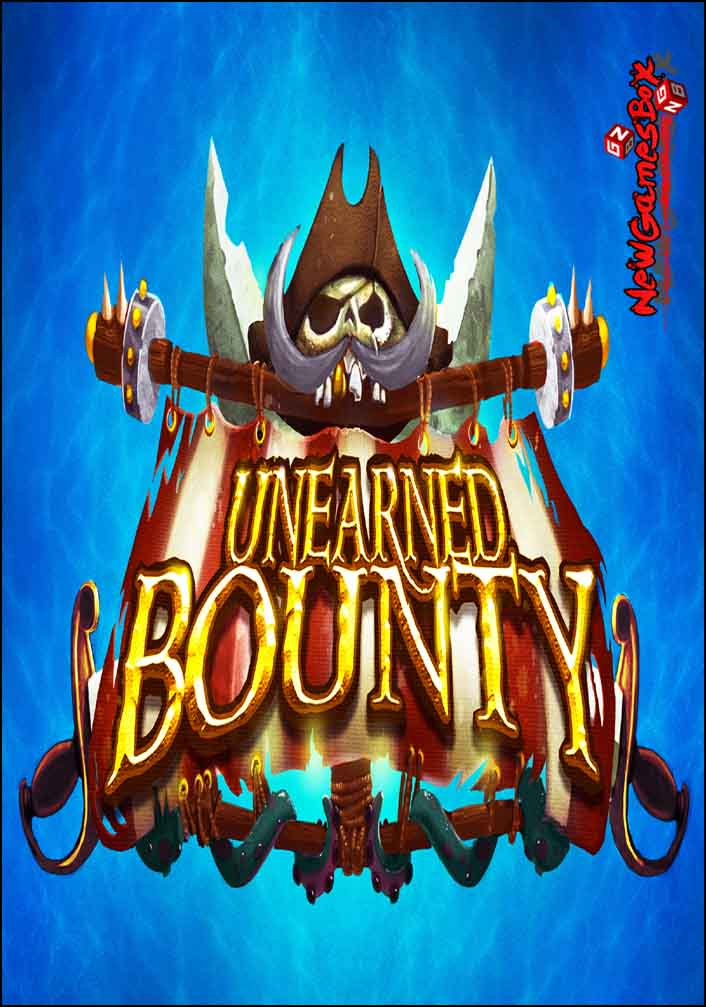Unearned Bounty Free Download