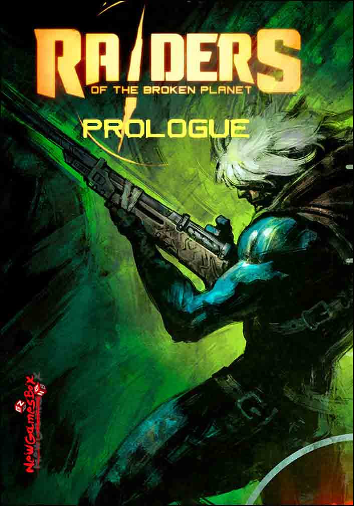 Raiders of the Broken Planet Prologue Free Download