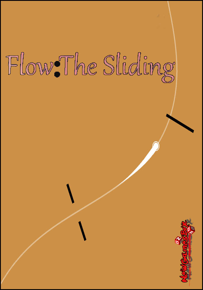 Flow The Sliding Free Download