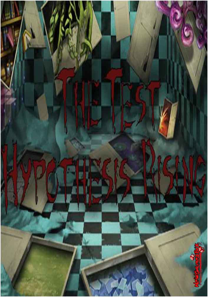The Test Hypothesis Rising Free Download