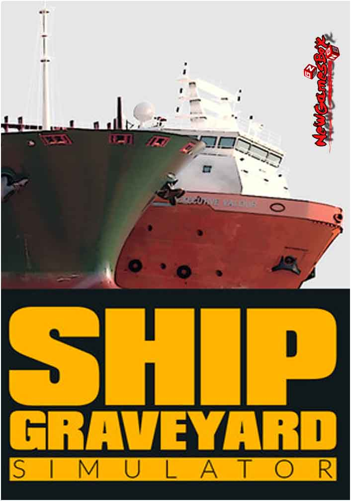 Ship Graveyard Simulator Free Download PC Game Setup