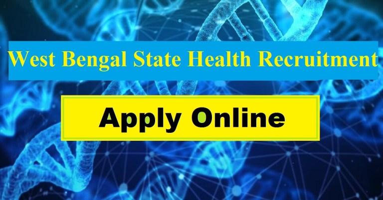 West Bengal State Health Recruitment 2021