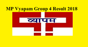 mp vyapam group 4 result 2018