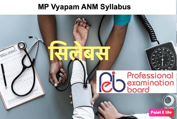 MP Vyapam ANM Syllabus 2019