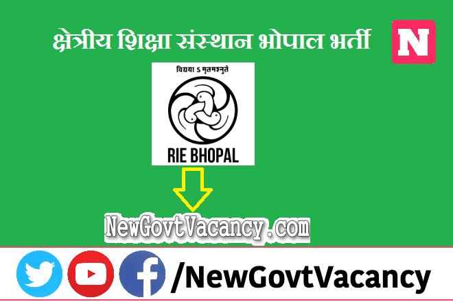RIE Bhopal Recruitment 2020