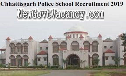 Chhattisgarh Police School Recruitment