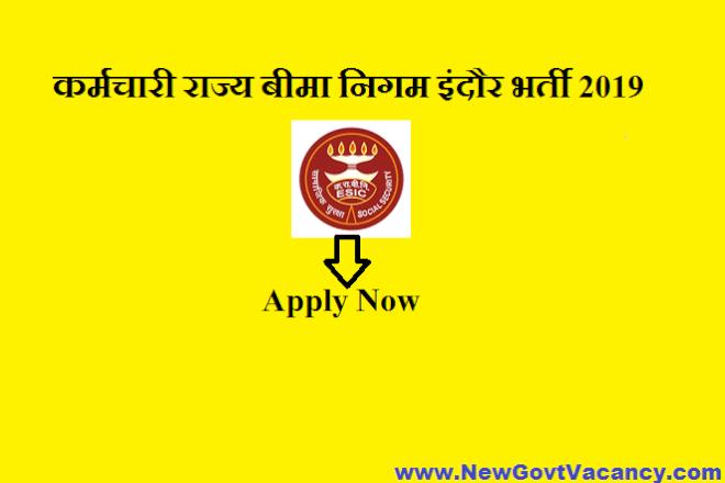 ESIC Indore Recruitment 2019