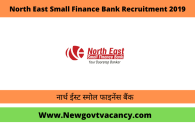 North East Small Finance Bank Recruitment 2019
