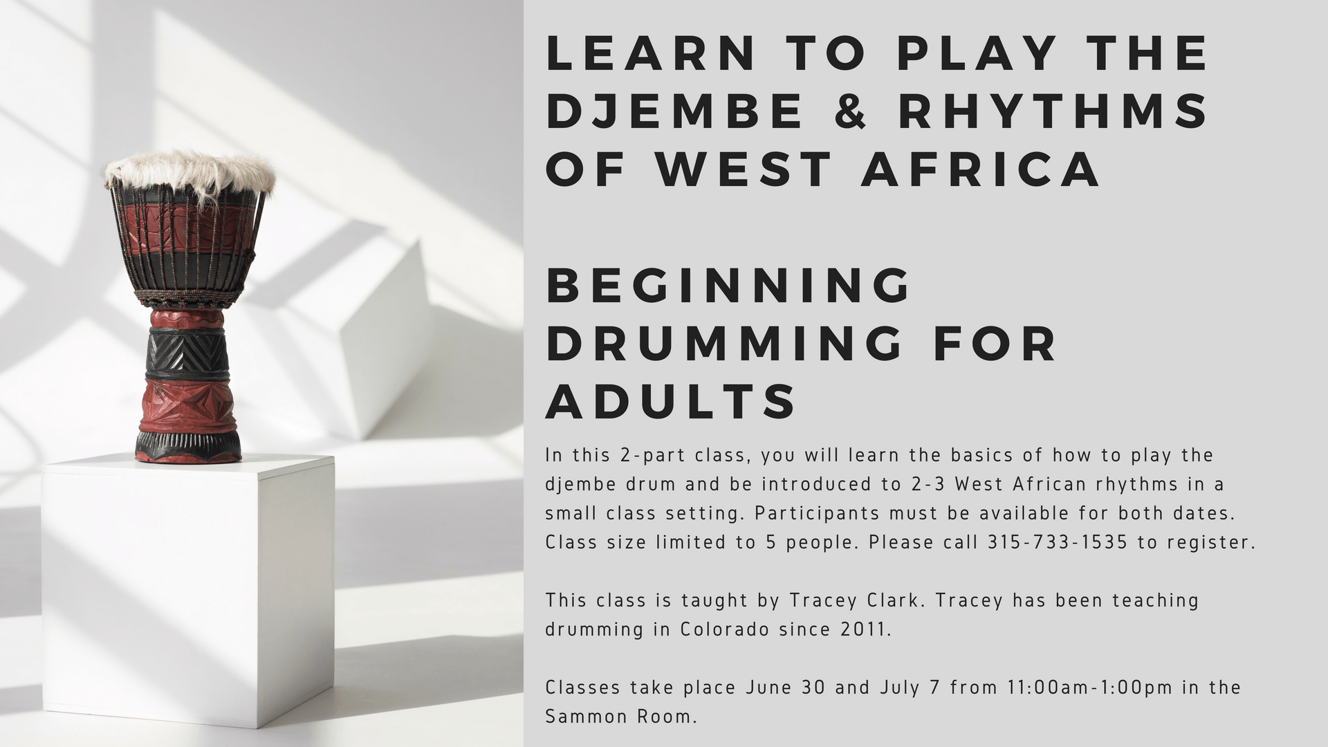 African Drumming Class for Adults 11:00-1:00 – New Hartford