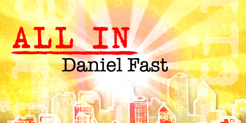 All In - Daniel Fast 2016