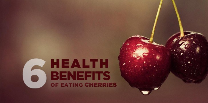 6 Health Benefits of Eating Cherries