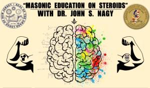 """""""Masonic Education on Steroids"""""""