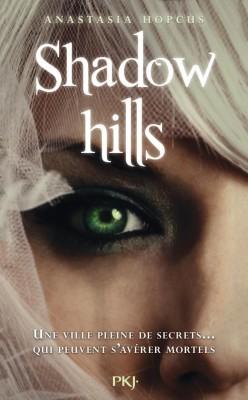 shadow-hills,-tome-1-anastasia hopcus