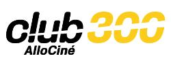 Club 300 - AlloCiné