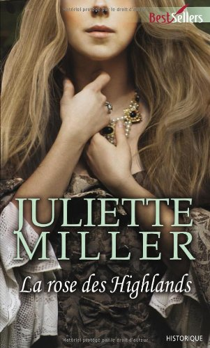 Couverture la Rose des Highlands de Juliette Miller