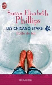 Les Chicago Stars, Tome 5 - Folle de toi de Susan Elizabeth Phillips