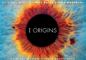 I Origins orginal motion pictue soundtrack